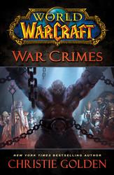 World of Warcraft: War Crimes book cover