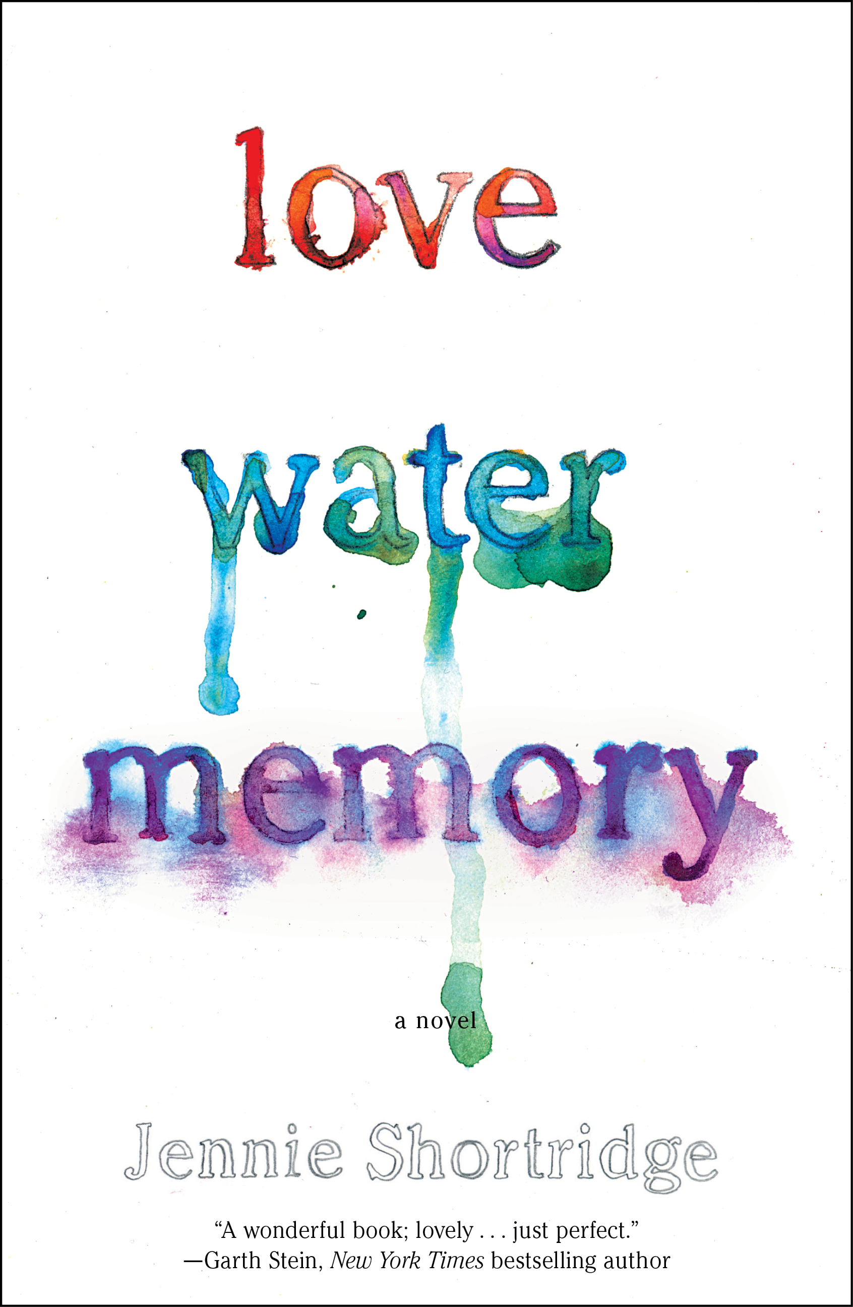 love water memory ebook by jennie shortridge official publisher