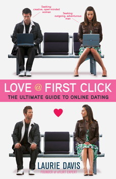 Buy Love at First Click: The Ultimate Guide to Online Dating