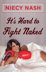 Buy It's Hard to Fight Naked