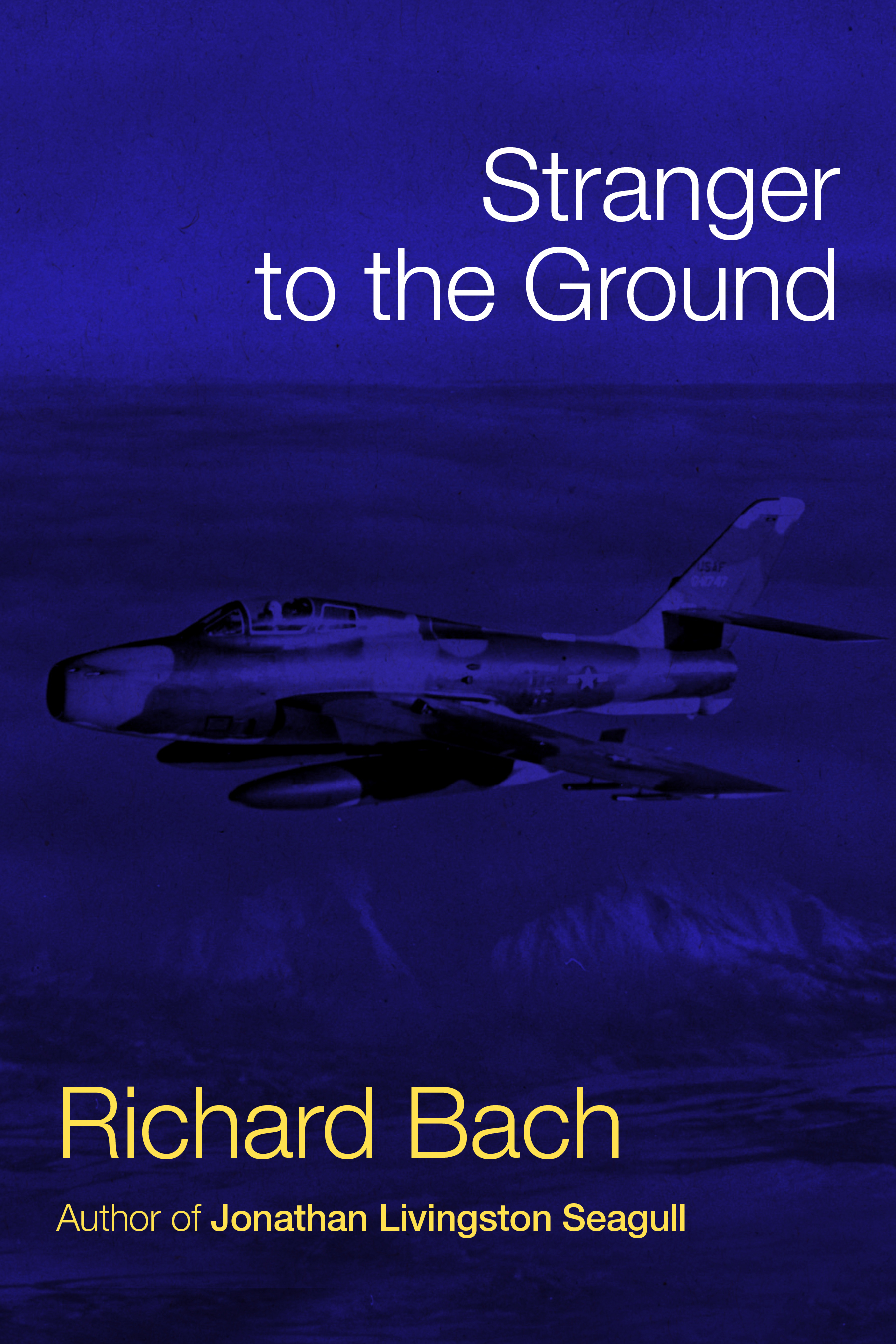 Stranger to the ground ebook by richard bach official publisher cvr9781451697452 9781451697452 hr fandeluxe Image collections