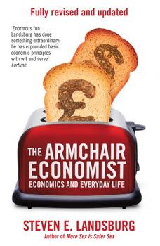 The Armchair Economist Book By Steven E Landsburg Official