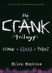 Ellen Hopkins: Crank Trilogy