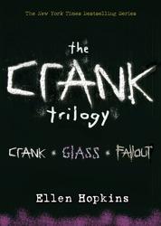 Ellen Hopkins: Crank Trilogy