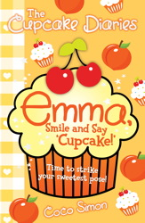 The Cupcake Diaries: Emma, Smile and Say 'Cupcake!'