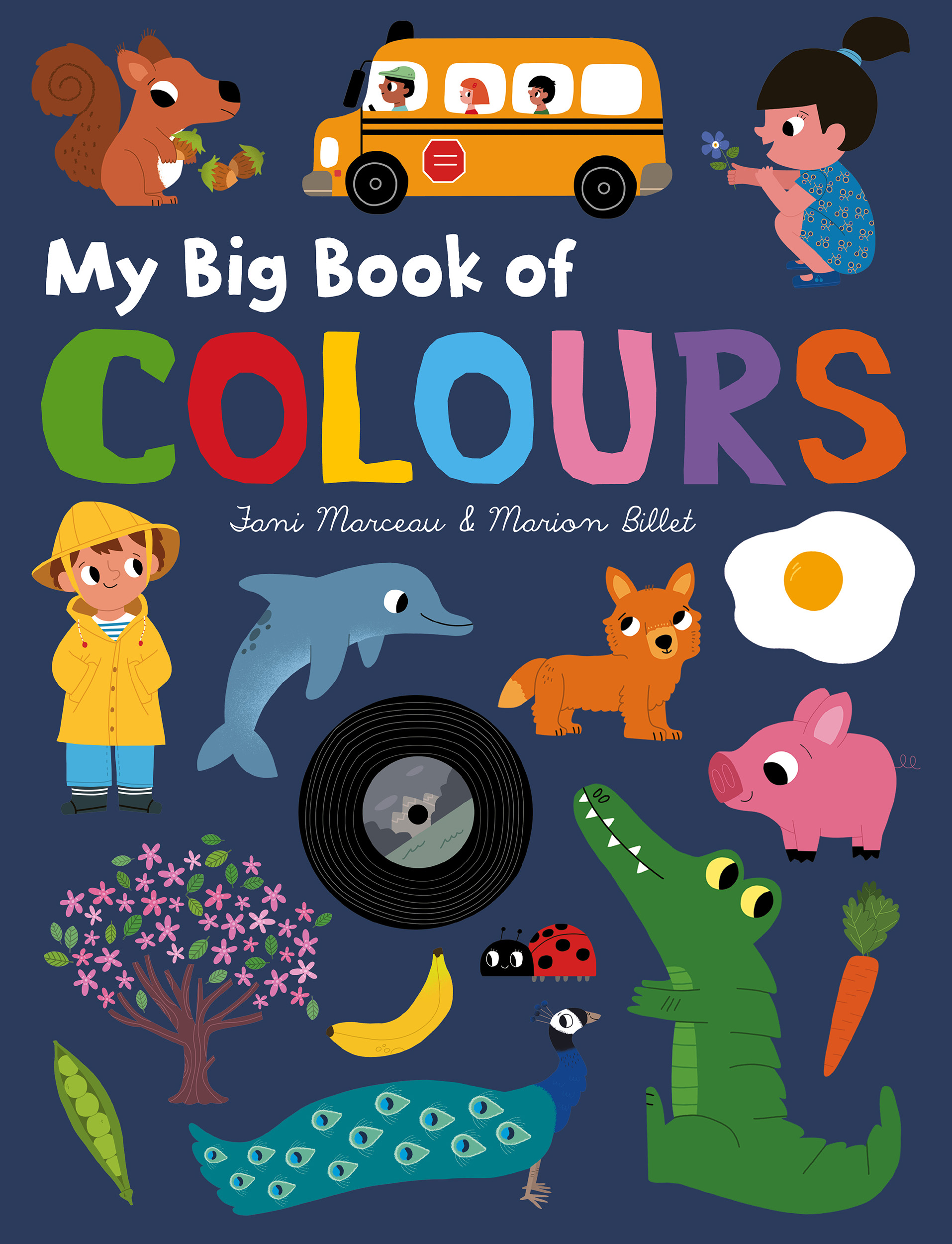 My Big Book of Colours | Book by Fani Marceau, Marion Billet ...