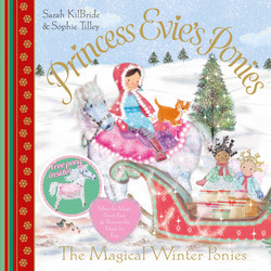 Princess Evie's Ponies: The Magical Winter Ponies