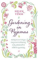 Gardening in Pyjamas