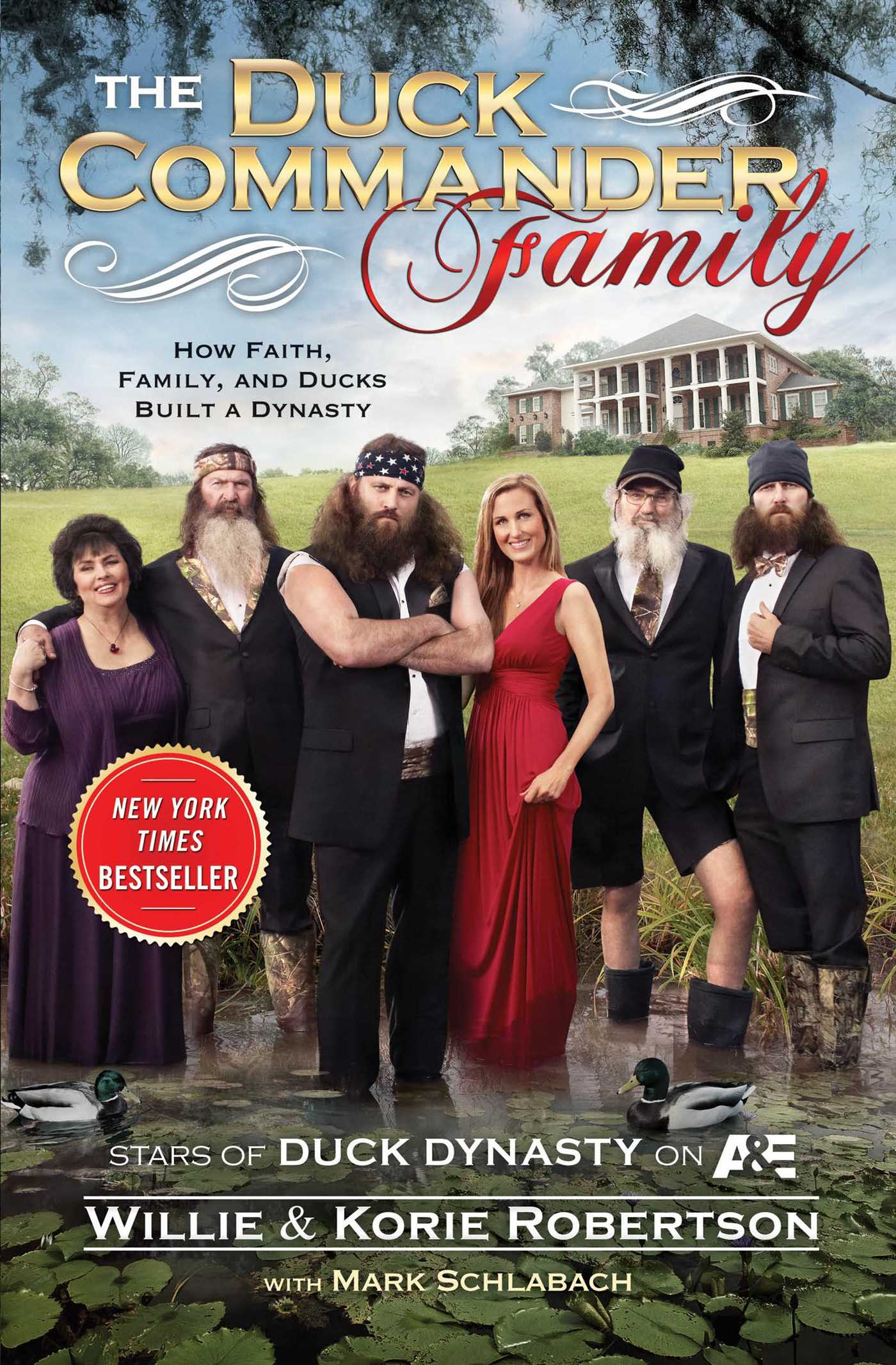 The Duck Commander Family | Book by Willie Robertson, Korie ...
