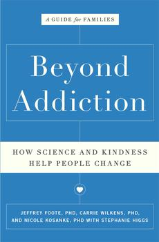 Buy Beyond Addiction: How Science and Kindness Help People Change