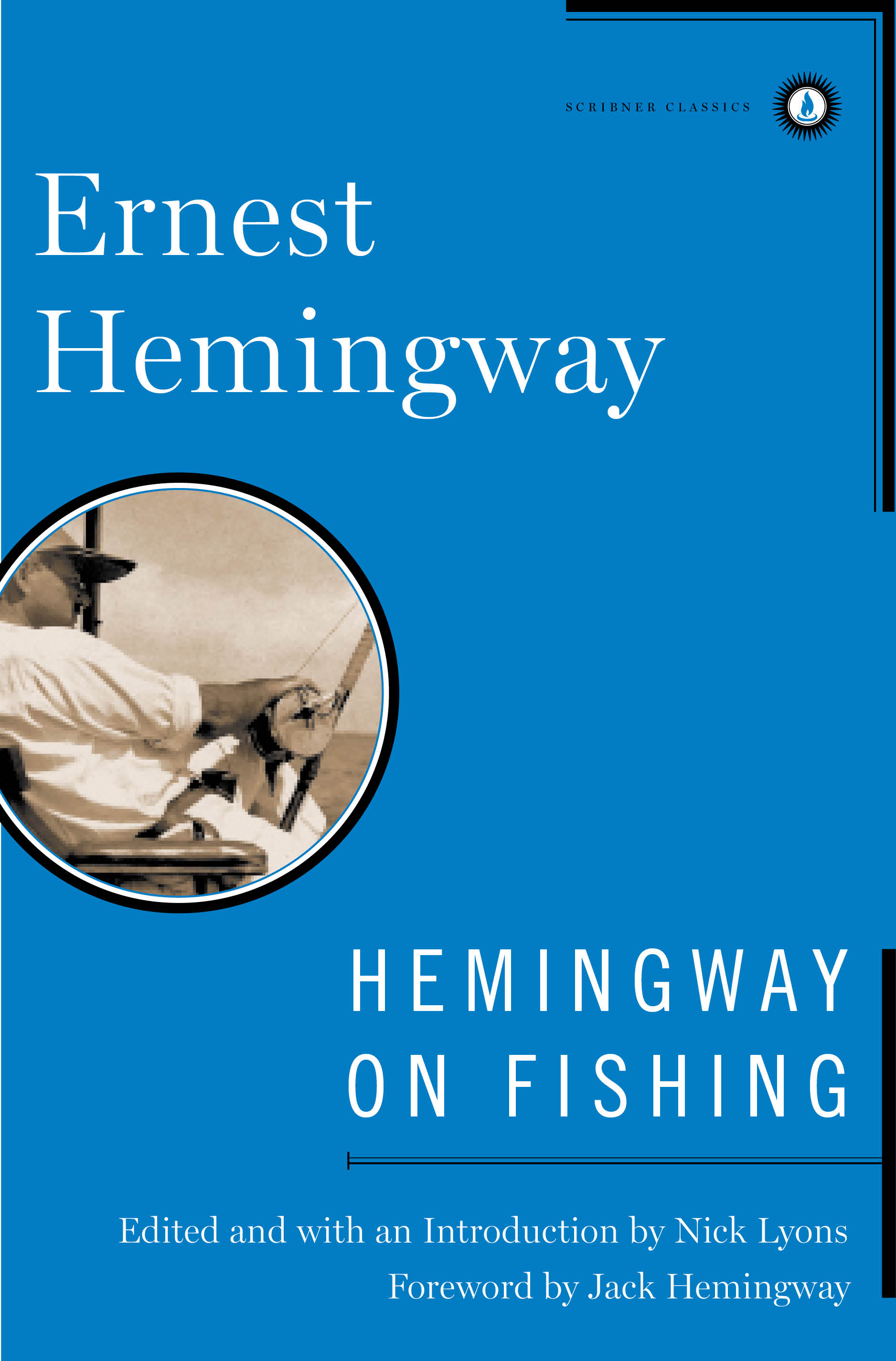 Hemingway on fishing book by ernest hemingway official publisher cvr9781476716411 9781476716411 hr hemingway on fishing fandeluxe Choice Image