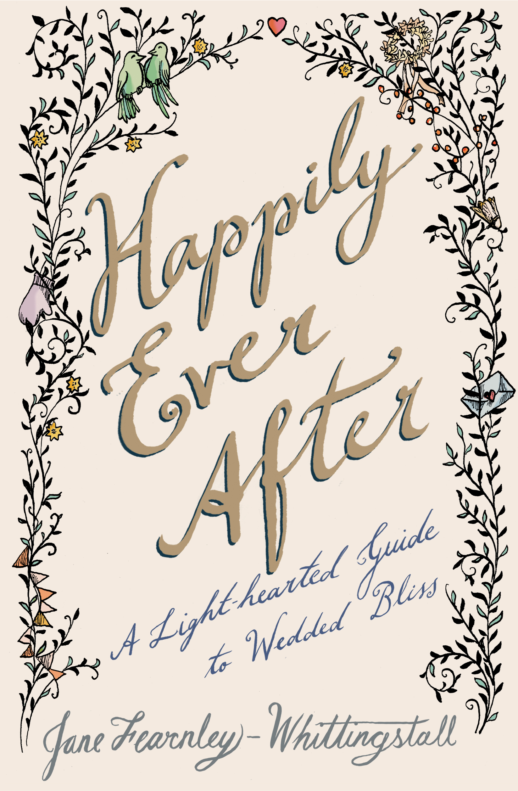 Happily Ever After | Book by Jane Fearnley-Whittingstall