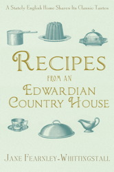 Recipes from an Edwardian Country House