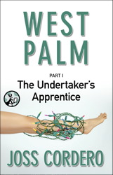 West Palm I: The Undertaker's Apprentice book cover