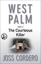 West Palm II: The Courteous Killer book cover