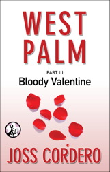 West Palm III: Bloody Valentine book cover