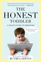 Buy The Honest Toddler: A Child's Guide to Parenting