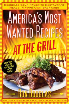 Buy America's Most Wanted Recipes At the Grill