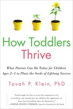 Buy How Toddlers Thrive: What Parents Can Do Today for Children Ages 2-5 to Plant the Seeds of Lifelong Success