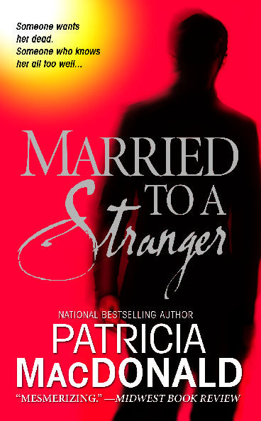 Married to a Stranger | Book by Patricia MacDonald