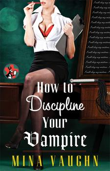 How to Discipline Your Vampire book cover