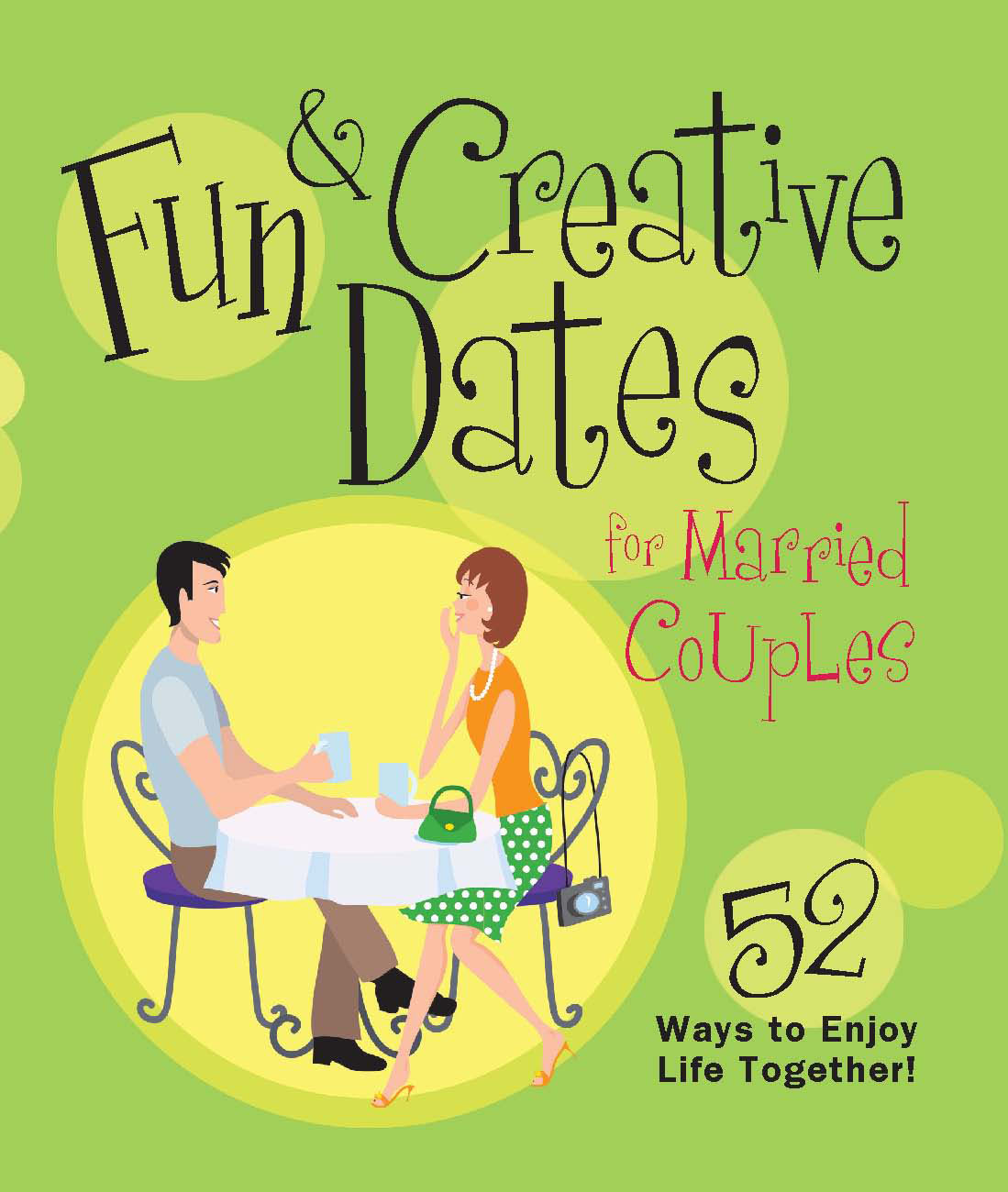 fun creative dates for married couples book by howard books