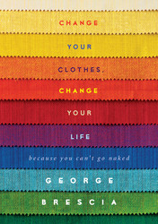 Buy Change Your Clothes, Change Your Life