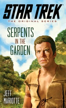 Star Trek: The Original Series: Serpents in the Garden