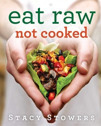 Eat Raw, Not Cooked book cover