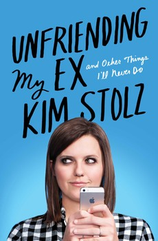 Buy Unfriending My Ex: And Other Things I'll Never Do
