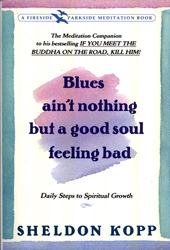 Blues Ain't Nothing But a Good Soul Feeling Bad
