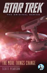 Star Trek: The Original Series: The More Things Change book cover