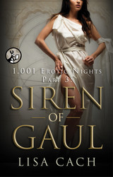 1,001 Erotic Nights, Part 3: Siren of Gaul book cover