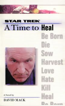 A Star Trek: The Next Generation: Time #8: A Time to Heal