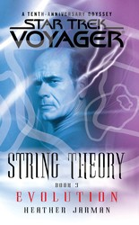 Star Trek: Voyager: String Theory #3: Evolution