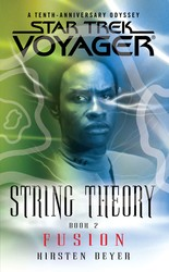 Star Trek: Voyager: String Theory #2: Fusion