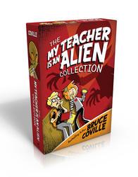 The My Teacher Is an Alien Collection