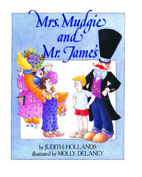 Mrs. Mudgie and Mr. James