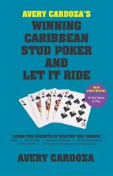 Avery Cardoza's Winning Caribbean Stud Poker and Let it Ride