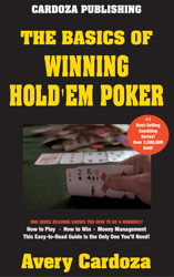The Basics of Winning Hold'em Poker