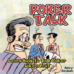 Poker Talk