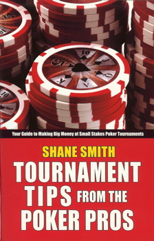 Tournament Tips from the Poker Pros
