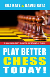 Play Better Chess Today!