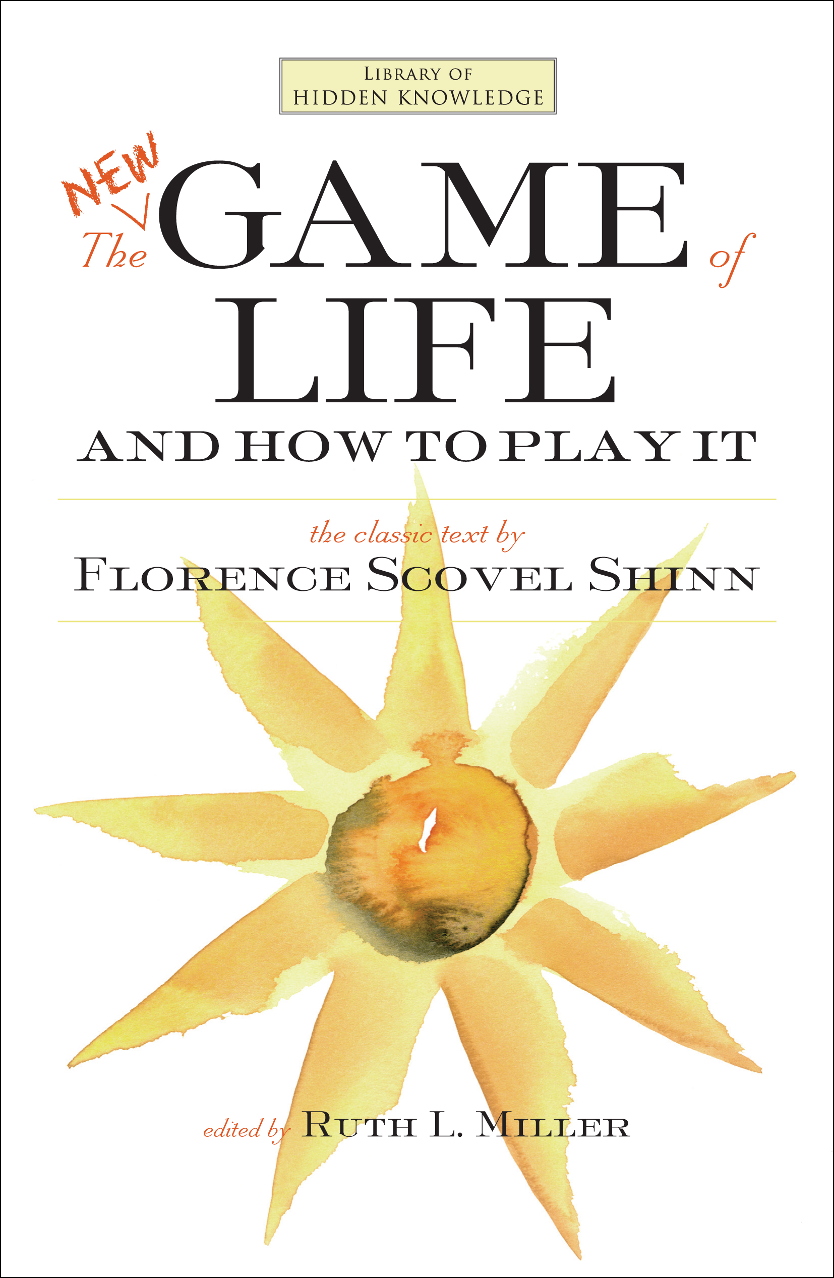 The New Game Of Life And How To Play It Book By Florence Scovel Koran Bekas Dan Retur Cvr9781582703749 9781582703749 Hr