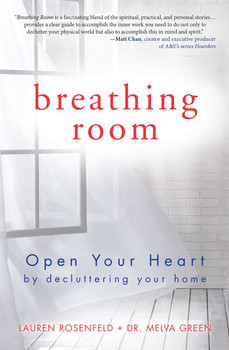 Buy Breathing Room: Open Your Heart by Decluttering Your Home