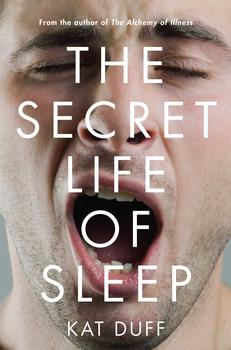 Buy The Secret Life of Sleep
