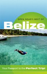 Open Road's Best of Belize 3E