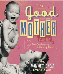 Good Mother Guide