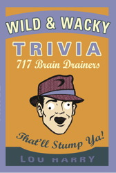 Wild and Wacky Trivia