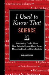 I Used to Know That: Science